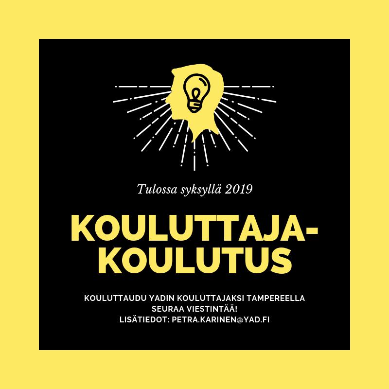 Kouluttajakoulutus-mainos. Koulutus tulossa syksyllä 2019. Seuraa ilmoittelua.