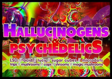 Hallucinogens & psychedelics
