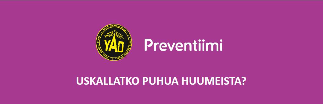 Preventiimi, Uskallatko puhua huumeista?