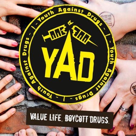 Kuvassa teksti: YAD value life, boycott drugs.