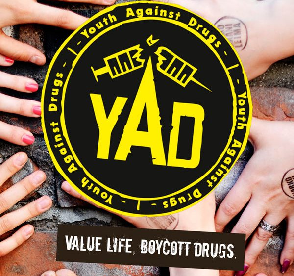 Kuvassa teksti: YAD value life, boycott drugs.