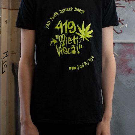 """Kuva paidasta, jossa vihreä teksti: 419 """"mieti vielä!"""""""