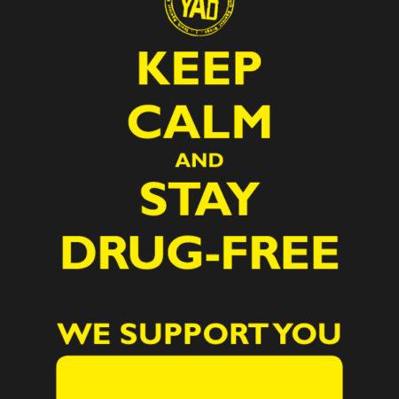 Juliste, jossa lukee Keep calm and stay drug-free