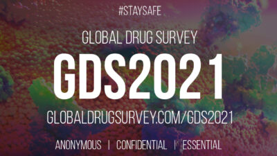 Global Drug Survey - Anonymous - Confidential - Essential